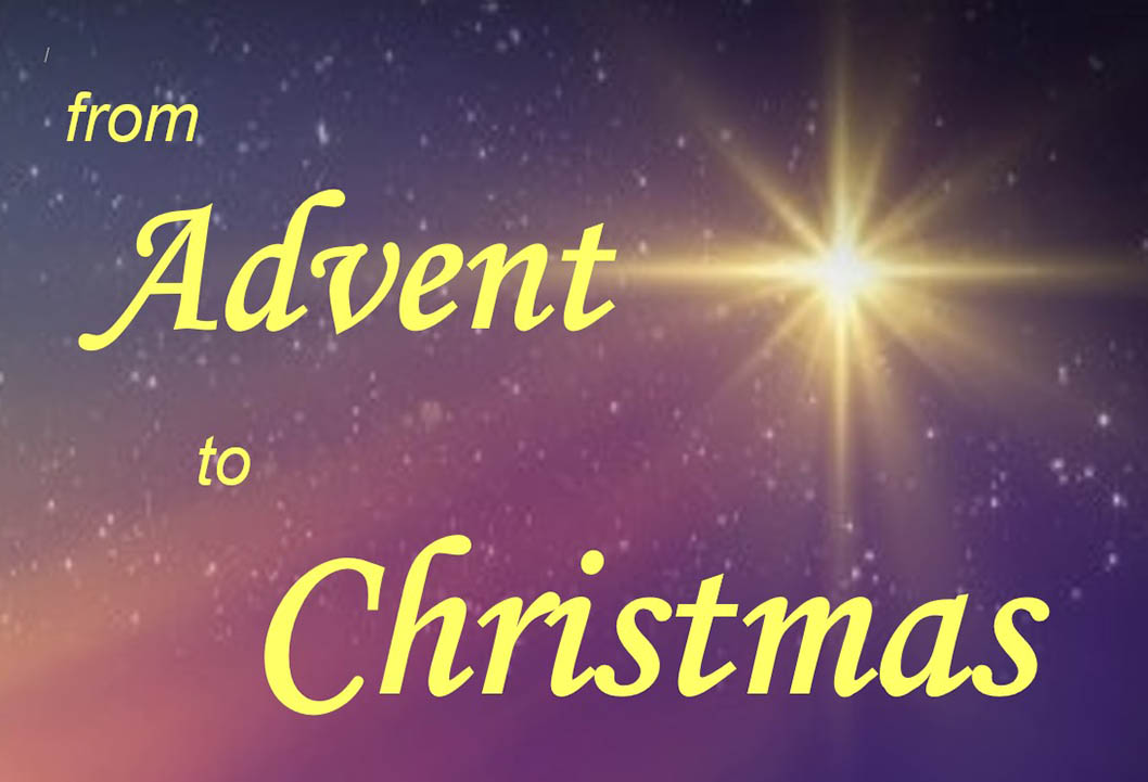 From Advent to Christmas